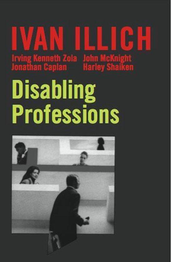 Boek cover Disabling Professions van Ivan Illich (Onbekend)