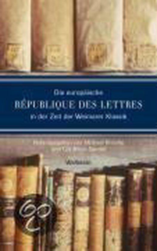 Boek cover Die europäische République des lettres in der Zeit der Weimarer Klassik van  (Paperback)