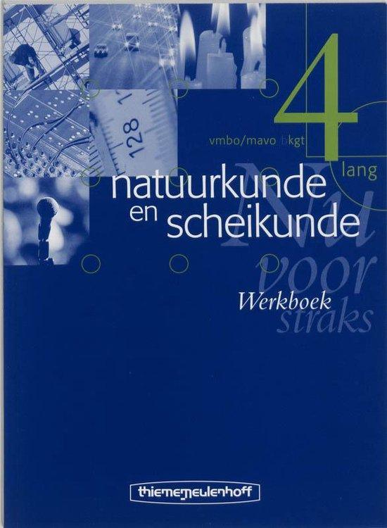 Natuurkunde en scheikunde / 4 lang / deel Werkboek - R. de Jonge |