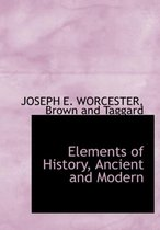 Elements of History, Ancient and Modern
