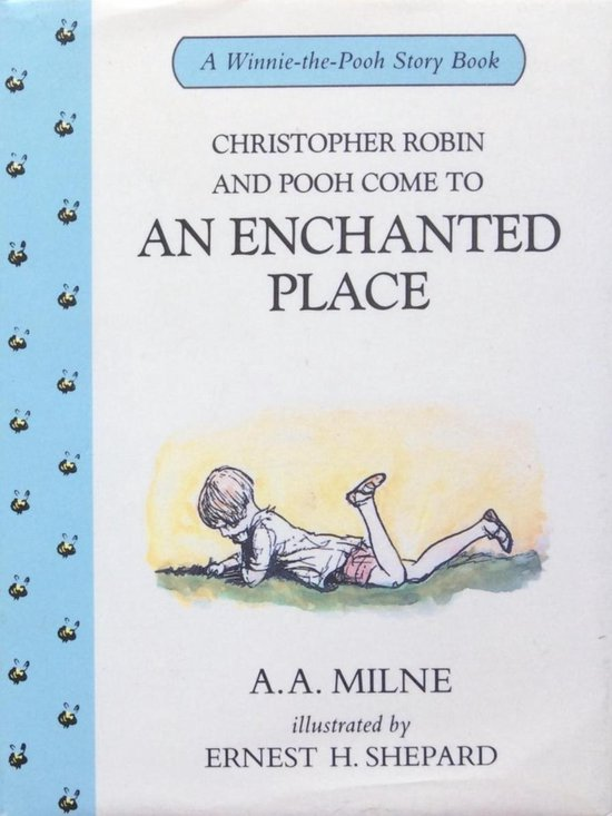 Christopher Robin and Pooh come to an enchanted place