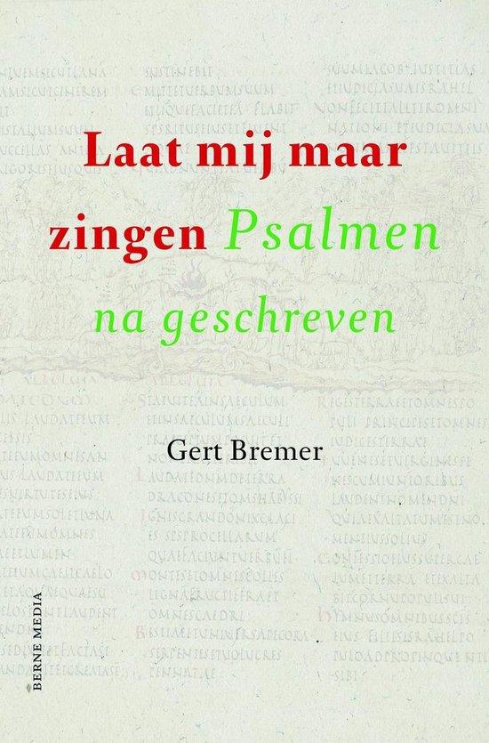 Laat mij maar zingen - Gert Bremer  