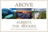 Boek cover Above Alberta and the Rockies van Russ Heinl