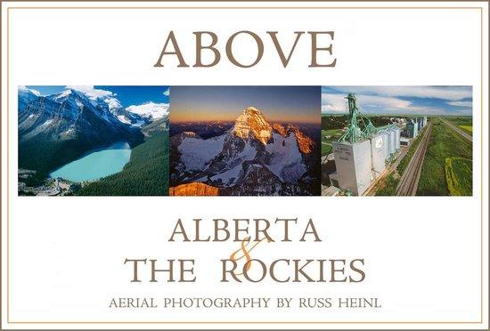 Boek cover Above Alberta and the Rockies van Russ Heinl (Onbekend)