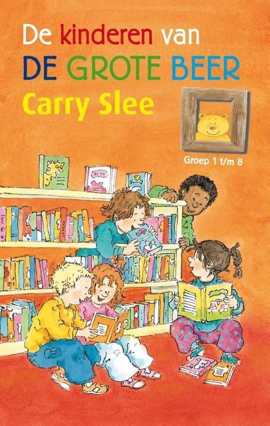 Boek cover De kinderen van de Grote Beer. Groep 1 t van Carry Slee (Hardcover)