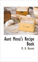 Aunt Mena's Recipe Book