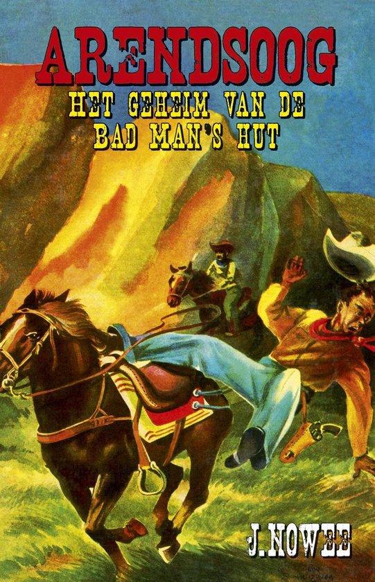 Boek cover Het geheim van de Bad Mans hut van Jan Nowee (Onbekend)