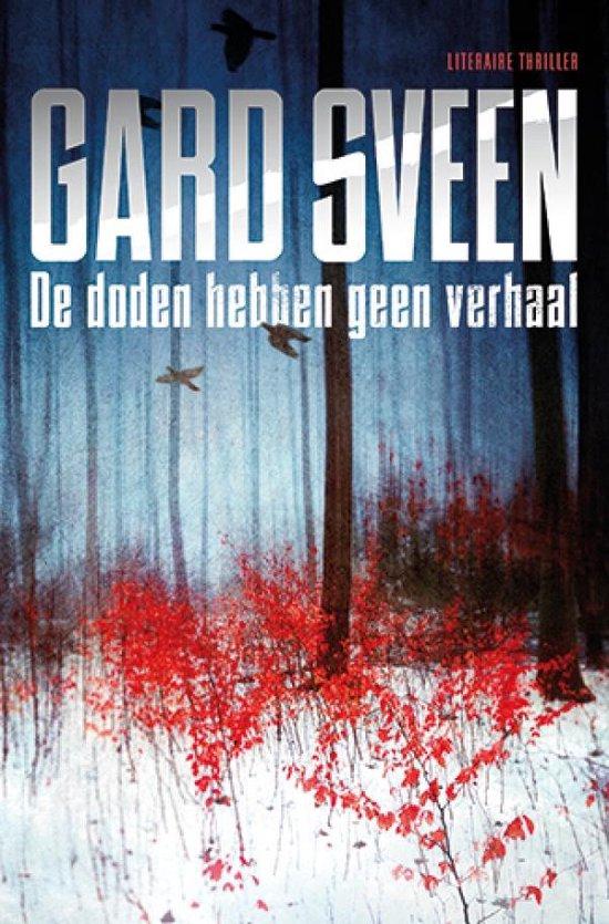 De doden hebben geen verhaal - Gard Sveen |