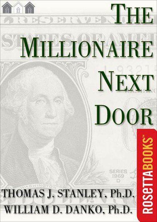 Boek cover The Millionaire Next Door van William D. Danko, Phd (Onbekend)