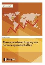 Abkommensberechtigung von Personengesellschaften