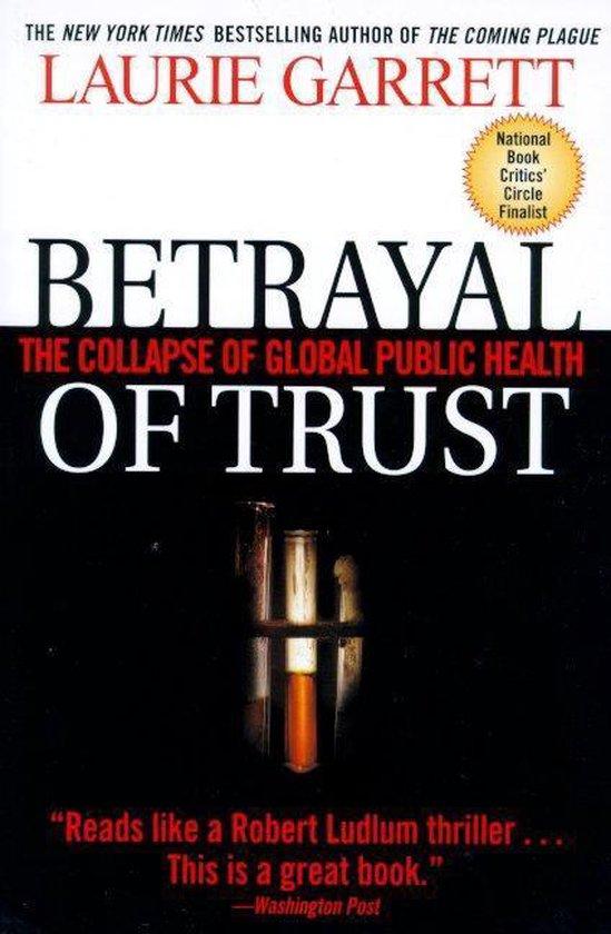 Boek cover Betrayal of Trust van Laurie Garrett (Paperback)