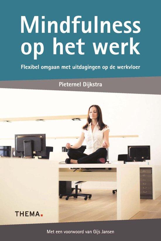 Mindfulness op het werk - Pieternel Dijkstra | Readingchampions.org.uk