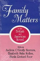 Family Matters in the British and American