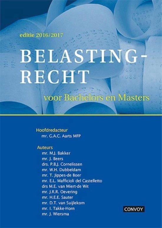 Belastingrecht voor Bachelors en Masters 16/17 Theorieboek - G.AC. Aarts |