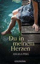 Boek cover Du in meinem Herzen van Angela Pisel