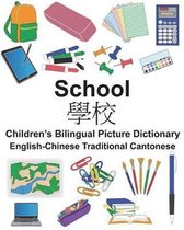 English-Chinese Traditional Cantonese School Children's Bilingual Picture Dictionary