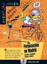 Persecución en Madrid + CD - A1