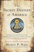 Secret Destiny of America