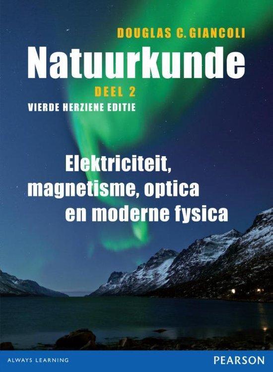 Natuurkunde Deel 2 Elektriciteit, magnetisme, optica en moderne fysica - Douglas C. Giancoli |