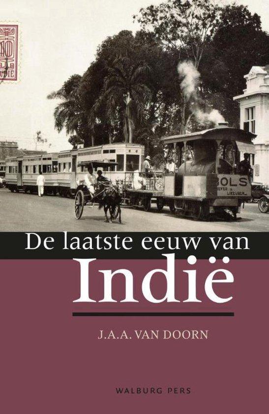 De laatste eeuw van Indië - J.A.A. van Doorn   Readingchampions.org.uk