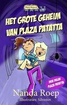 Plaza Patatta 1-3 - Het grote geheim van Plaza Patatta