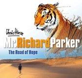 Mr Richard Parker, The Road Of Hope