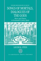 Songs of Mortals, Dialogues of the Gods