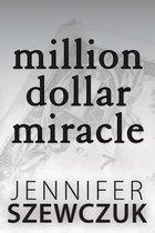 Million Dollar Miracle