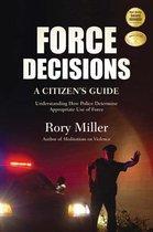Force Decisions