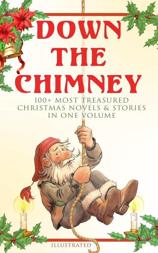 Boek cover Down the Chimney: 100+ Most Treasured Christmas Novels & Stories in One Volume (Illustrated) van Beatrix Potter (Onbekend)