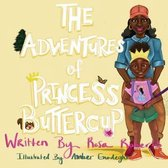 The Adventures Of Princess Buttercup