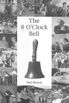 The 8 O'Clock Bell