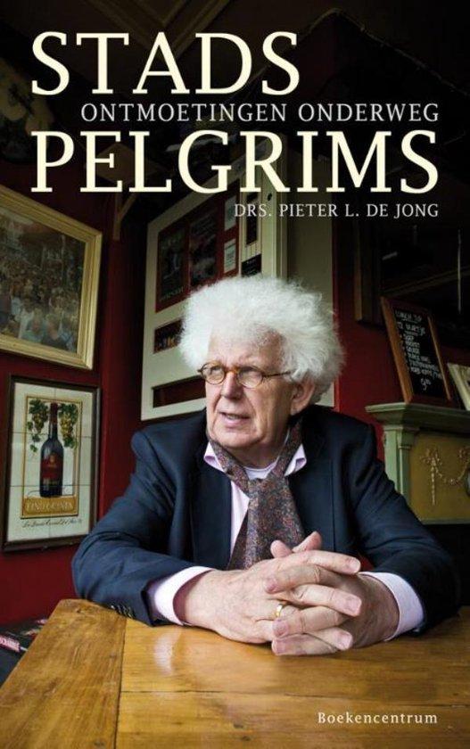 Stadspelgrims - Pieter L. de Jong |
