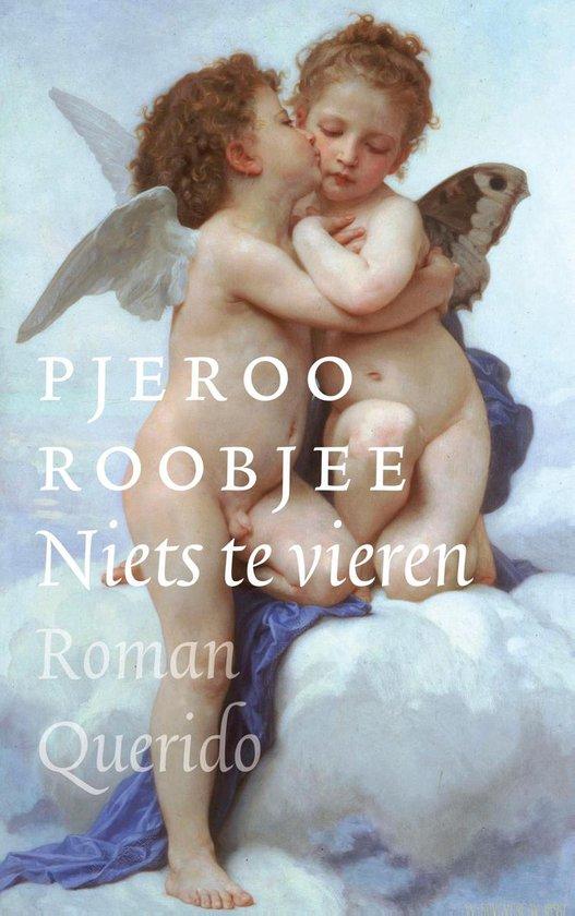 Niets te vieren - Pjeroo Roobjee | Fthsonline.com