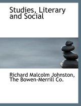 Studies, Literary and Social