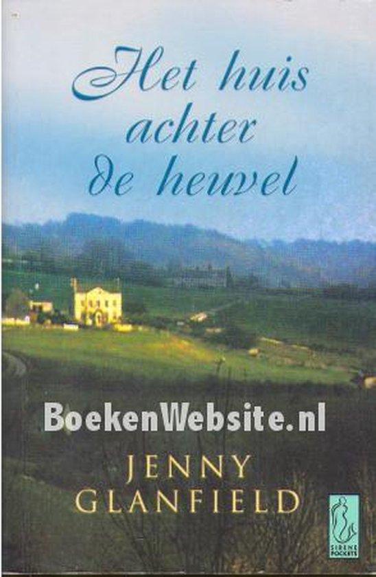 Het Huis Achter De Heuvel - Jenny Glanfield |