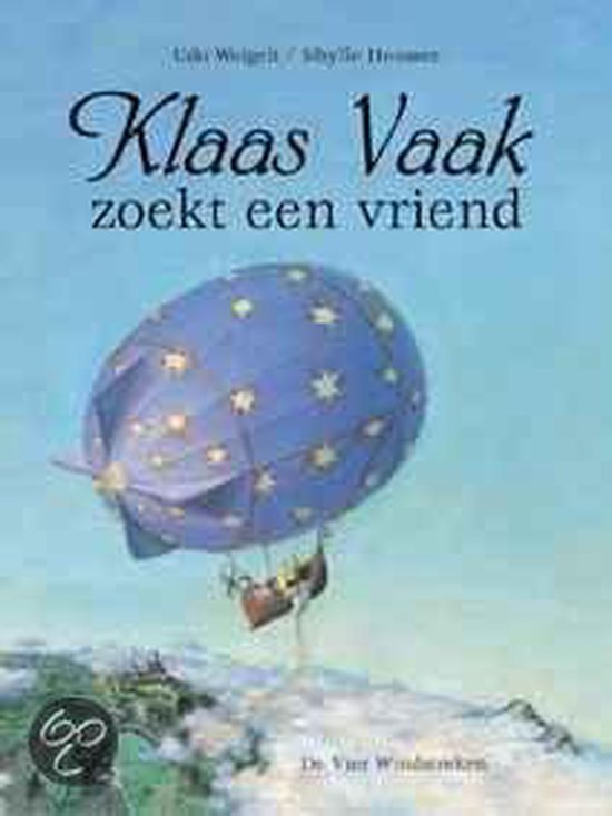 Klaas Vaak Zoekt Een Vriend - Udo Weigelt  