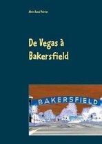 De Vegas a Bakersfield