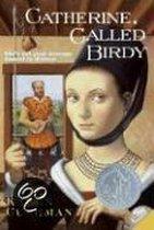 Boek cover Catherine, Called Birdy van Karen Cushman