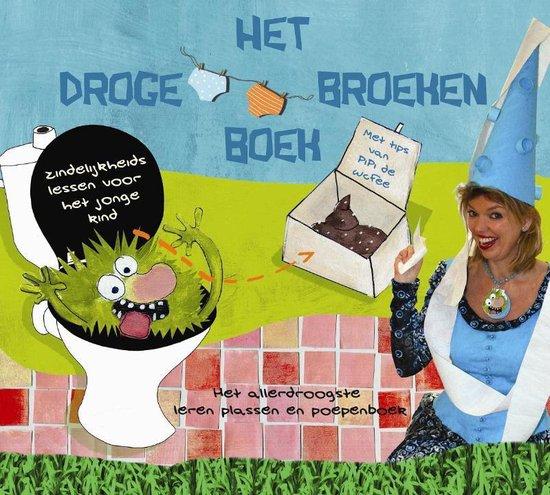 Het Droge Broeken Boek - Vivienne van Eijkelenborg pdf epub