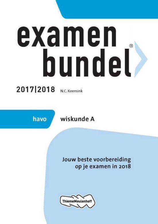 Examenbundel havo Wiskunde A 2017/2018 - N.C. Keemink |