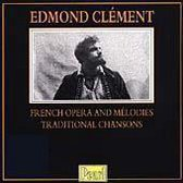Edmond Clement - French Opera and Melodies, Chansons