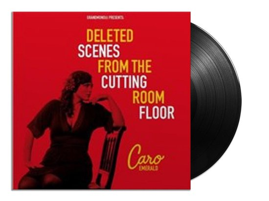 Deleted Scenes From The Cutting Room Floor (2LP) - Caro Emerald