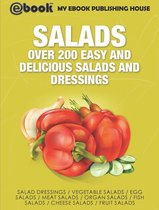 Salads: Over 200 Easy and Delicious Salads and Dressings
