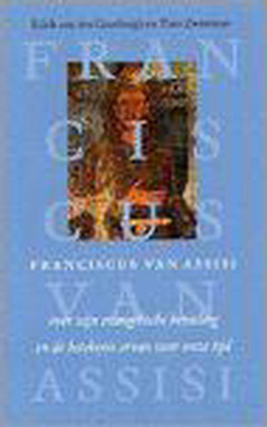 Franciscus Van Assisi - Edith van den Goorbergh |