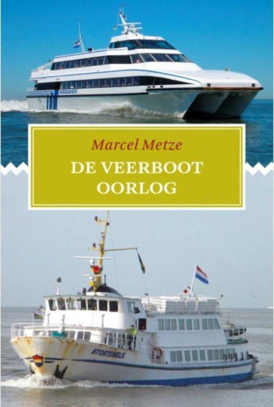 De veerbootoorlog - Marcel Metze |