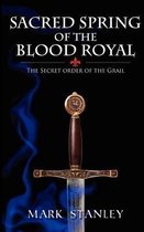 The Sacred Spring of the Blood Royal