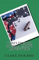 Tom's French Riviera Casino Adventure
