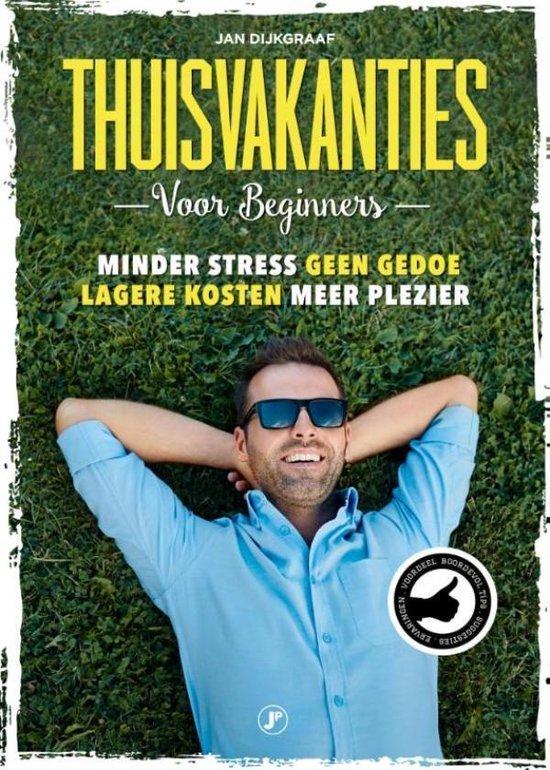 Boek cover Thuisvakanties voor beginners van Jan Dijkgraaf (Onbekend)
