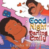 Good Night Darling Emily